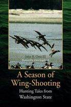 A Season Of Wing-Shooting