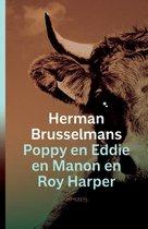 Poppy en Eddie en Manon en Roy Harper