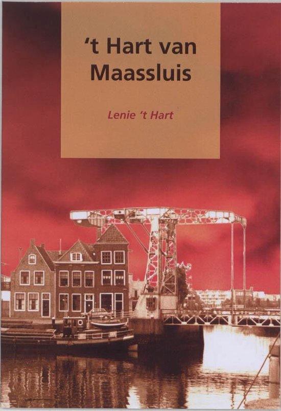 Cover van het boek ''t Hart van Maassluis' van Liesbeth 't Hart