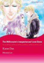The Millionaire's Inexperienced Love-Slave (Mills & Boon Comics)
