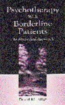 Psychotherapy With Borderline Patients