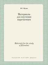 Materials for the Study of Karachai
