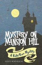 Mystery on Mansion Hill