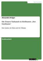 Die Frauen Nathanels in Hoffmanns 'Der Sandmann'