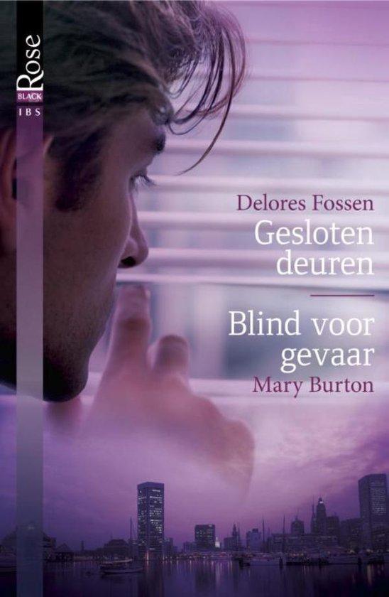 Gesloten deuren ; Blind voor gevaar - Delores Fossen  