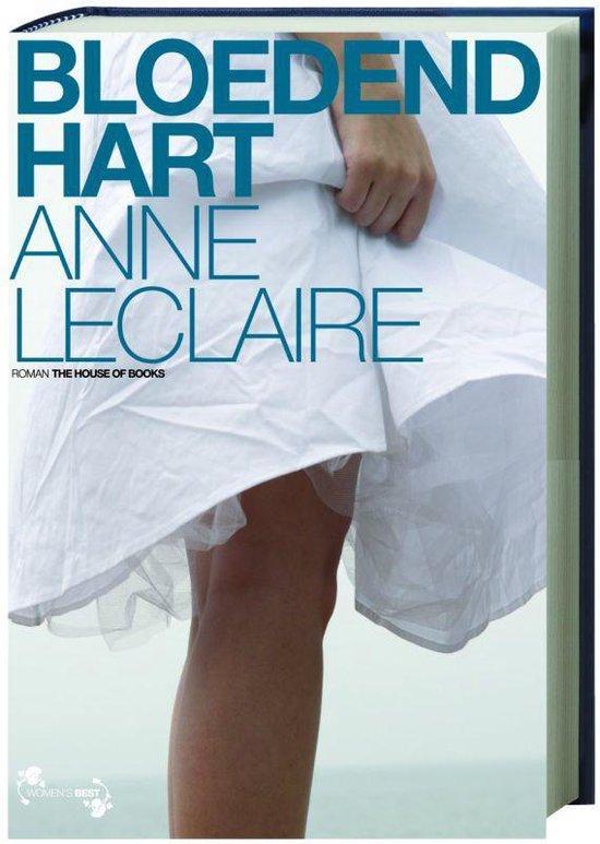 Bloedend Hart - Anne D. Leclaire  