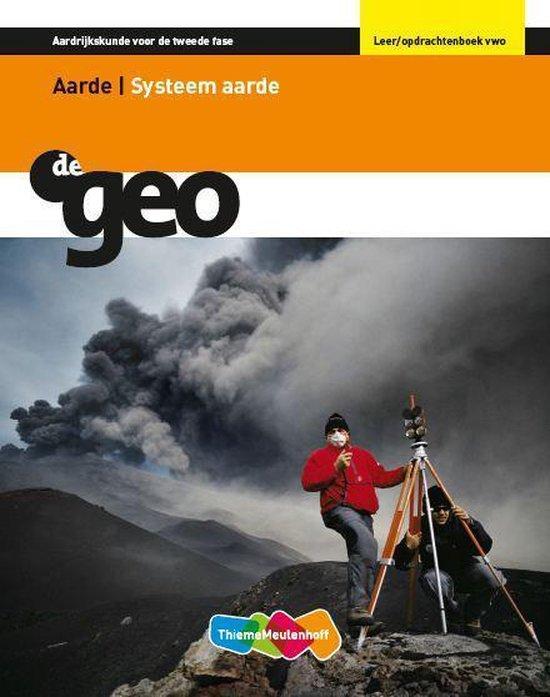 Leer/opdrachtenboek VWO Aarde/systeem aarde De Geo - I.G. Hendriks |