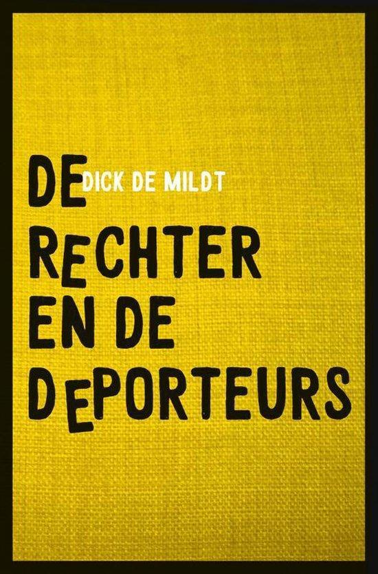 De rechter en de deporteurs - Dick de Mildt  