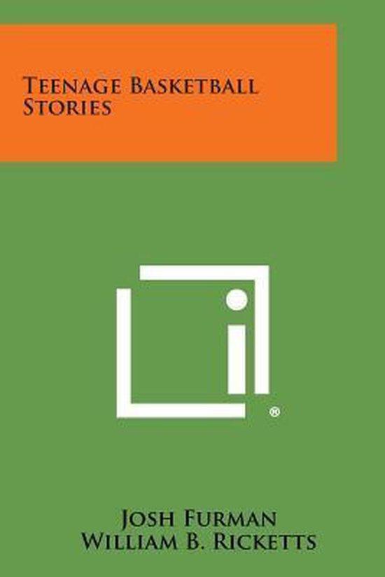 Boek cover Teenage Basketball Stories van  (Paperback)