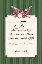 The Rise and Fall of Democracy in Early America, 1630-1789