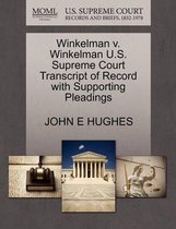 Winkelman V. Winkelman U.S. Supreme Court Transcript of Record with Supporting Pleadings