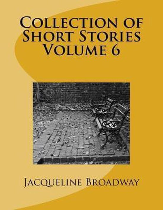 Collection of Short Stories Volume 6