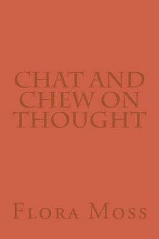 Chat and Chew on Thought