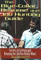 Blue Collar Resume & Job Hunting Guide