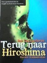 Terug naar Hiroshima (Maxboek) Grote Letter
