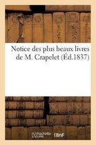 Notice des plus beaux livres de M. Crapelet