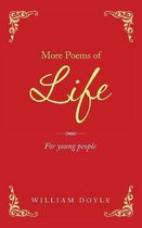 More Poems of Life