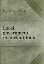 Local Government in Ancient India