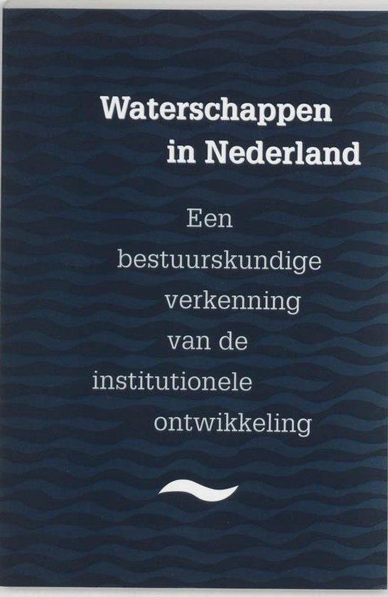 Waterschappen in Nederland - J.C.N. Raadschelders |