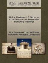 U.S. V. Calderon U.S. Supreme Court Transcript of Record with Supporting Pleadings