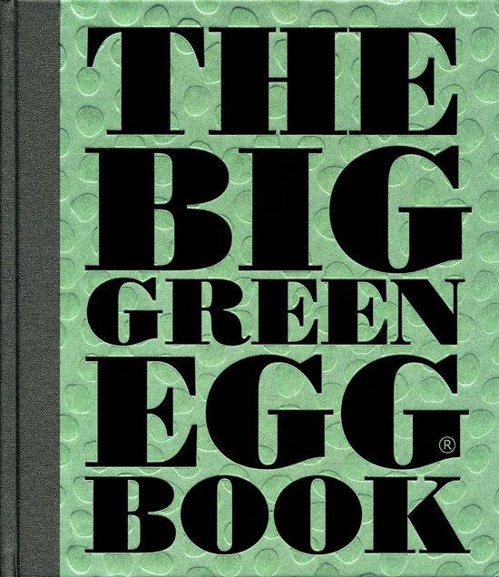 Boek cover The Big Green Egg Book van Dirk Koppes (Onbekend)