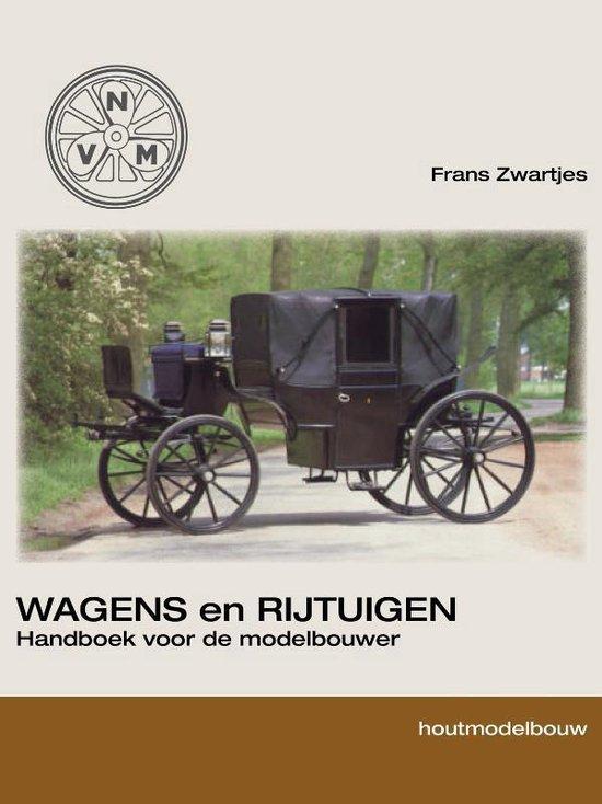 Houtbouw 1 - Wagens en rijtuigen - Frans Zwartjes | Fthsonline.com