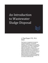 An Introduction to Wastewater Sludge Disposal