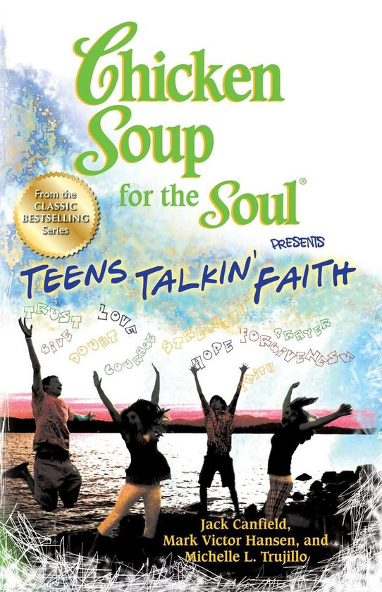 Boek cover Chicken Soup for the Soul Presents Teens Talkin Faith van Jack Canfield (Onbekend)