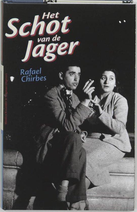 Het Schot Van De Jager - R. Chirbes pdf epub