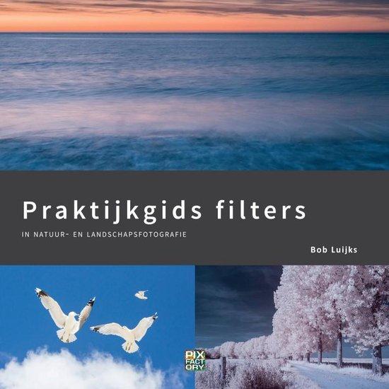 Praktijkgidsen 3 - Praktijkgids filters - Bob Luijks |