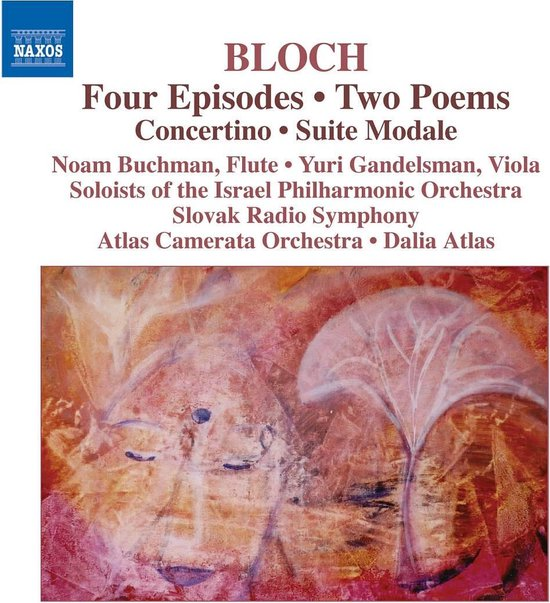 Bloch Ernest:4 Episodes/2 Poems