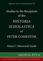 Studies in the Reception of the Historia Scholastica of Peter Comestor