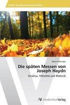 Die spaten Messen von Joseph Haydn