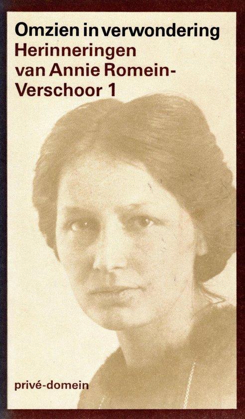 Omzien in verwondering deel 1 - Annie Romein-Verschoor |