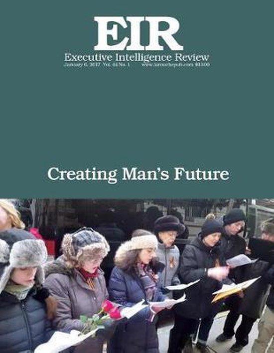 Creating Man's Future