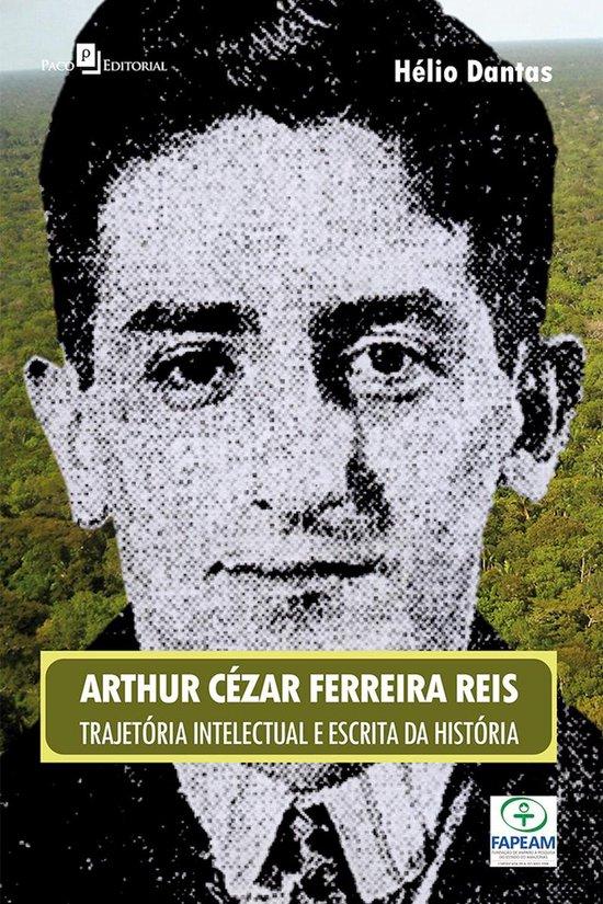 Escrita da Historia e construção do regional na obra de Arthur Reis