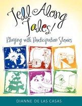 Tell Along Tales!
