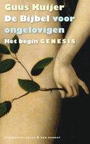 De Bijbel voor ongelovigen 1 Het begin. Genesis