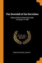 The Downfall of the Dervishes