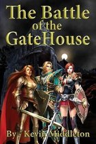 The Battle of the Gatehouse