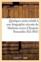 Quelques mots relatifs a une biographie recente de Madame veuve Clicquot-Ponsardin