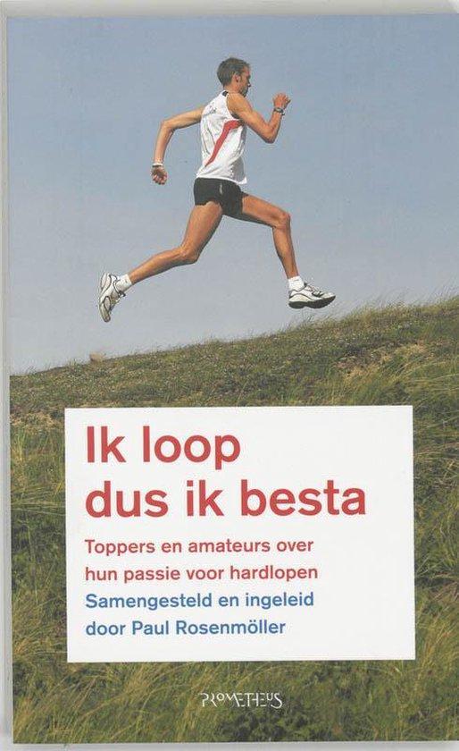 Ik Loop Dus Ik Besta - Paul Rosenm�ller pdf epub