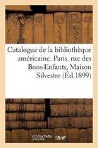 Catalogue de la Biblioth que Am ricaine
