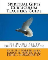 Spiritual Gifts Curriculum Teacher's Guide
