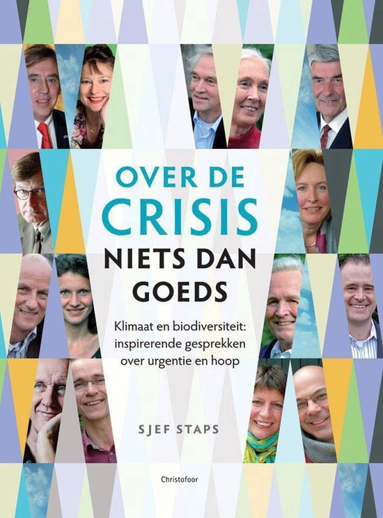Over de crisis niets dan goeds - Sjef Staps | Fthsonline.com