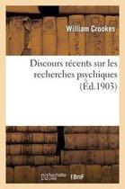 Discours recents sur les recherches psychiques