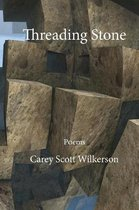 Threading Stone