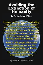 Avoiding the Extinction of Humanity: A Practical Plan