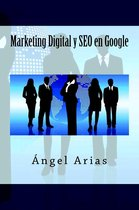 Marketing Digital y SEO en Google