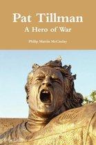 Omslag Pat Tillman - A Hero of War